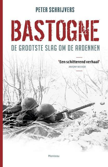 Bastogne - Peter Schrijvers