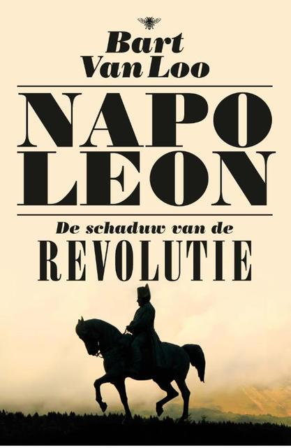Napoleon - Bart Van Loo