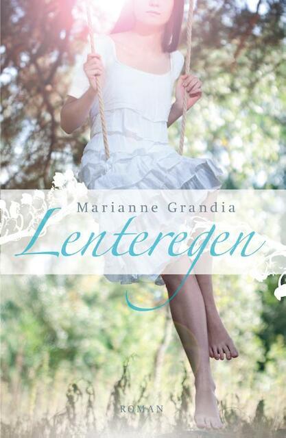 Lenteregen - Marianne Grandia