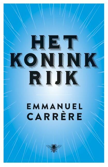Het koninkrijk - Emmanuel Carrere