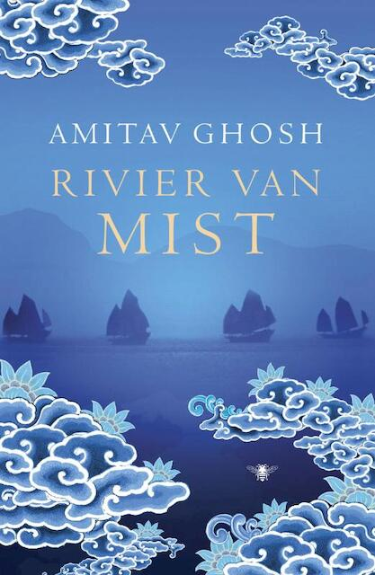 Rivier van mist - Amitav Ghosh