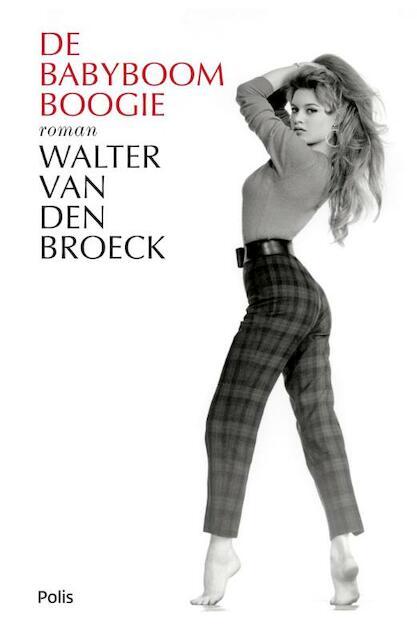 De babyboomboogie - Walter van Broeck