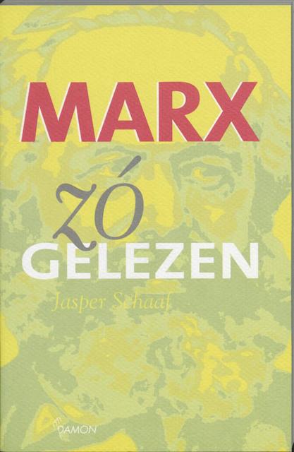 Marx, zó gelezen - J. Schaaf