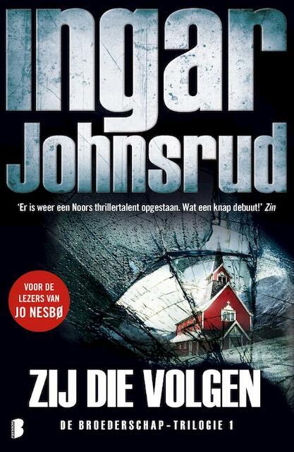 Zij die volgen - Ingar Johnsrud
