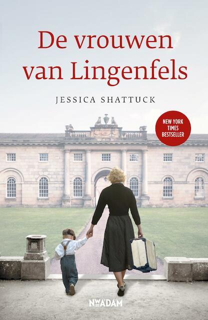 De vrouwen van Lingenfels - Jessica Shattuck