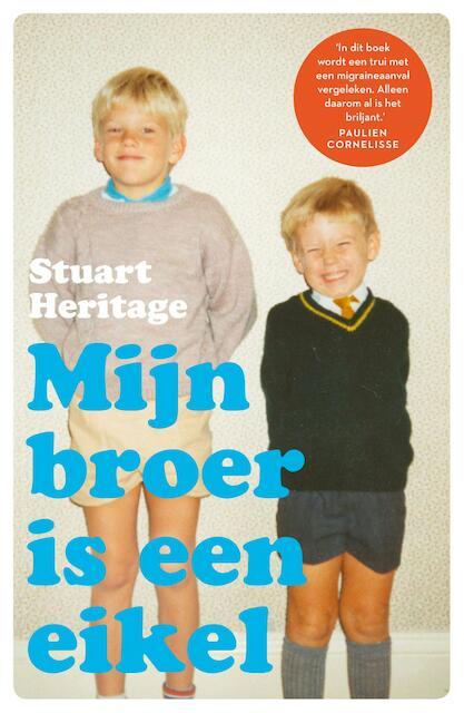 Mijn broer is een eikel - Stuart Heritage
