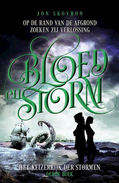 Het Keizerrijk der Stormen 3 - Bloed en Storm - Jon Skovron