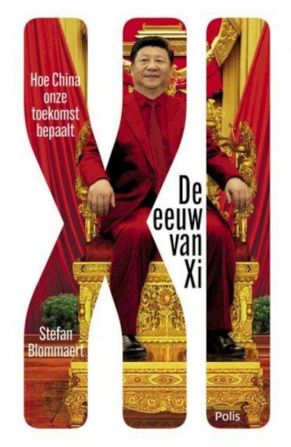 De eeuw van Xi - Stefan Blommaert