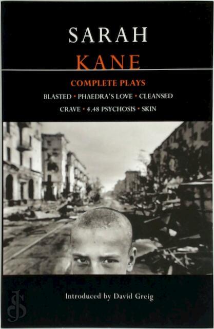 Kane Complete Plays - Sarah Kane, David Greig