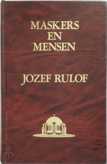 Maskers en mensen - Jozef Rulof