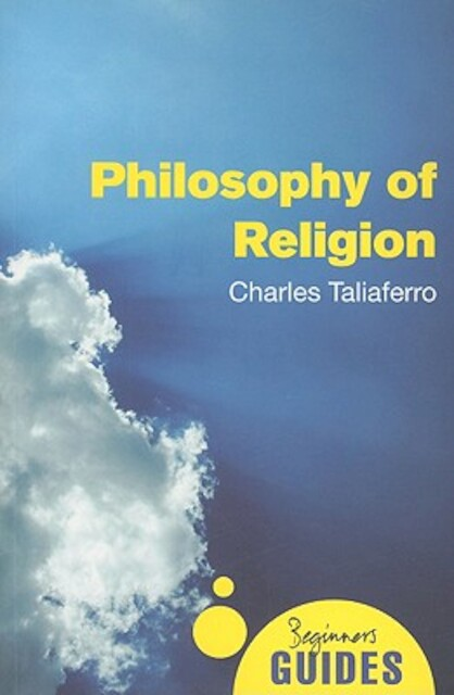 Philosophy of Religion - Charles Taliaferro