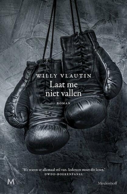 LAAT ME NIET VALLEN - Willy Vlautin