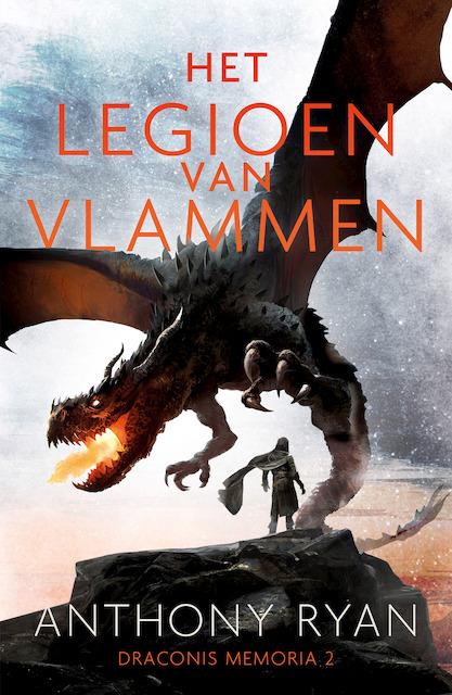 Draconis Memoria 2 - Het Legioen van Vlammen - Anthony Ryan