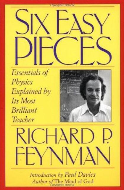 Six easy pieces - Richard P. Feynman