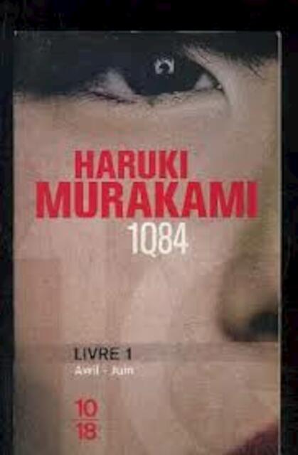 1Q84 livre 1 - H. Murakami