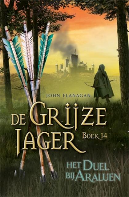 De Grijze Jager 14 - Het duel bij Araluen - John Flanagan
