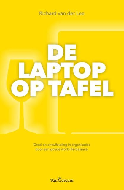 De laptop op tafel - Richard van der Lee