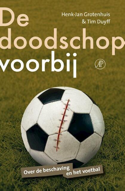 De doodschop voorbij - Henk-Jan Grotenhuis, Tim Duyff