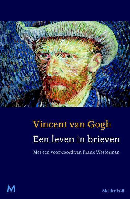 Vincent van Gogh. Een leven in brieven - Jan Hulsker