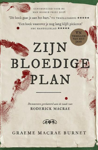 Zijn bloedige plan - Graeme Macrae Burnet