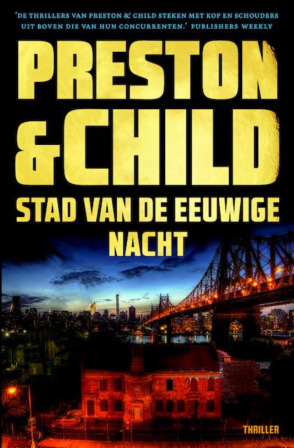 Stad van de eeuwige nacht - Preston & Child