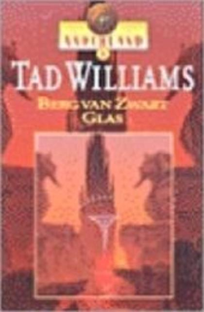 Berg van Zwart Glas - Tad Williams