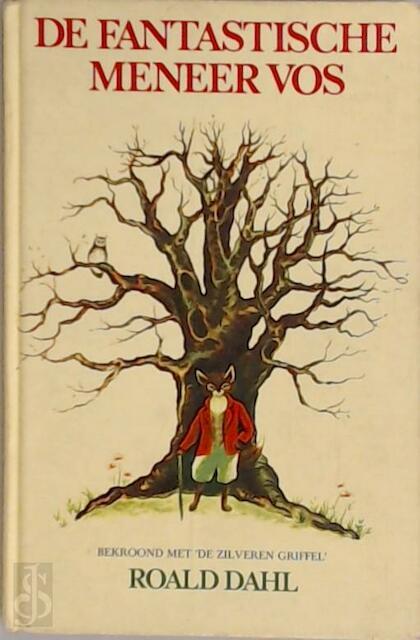 De fantastische Meneer Vos - Roald Dahl, D. / Freezer Chaffin
