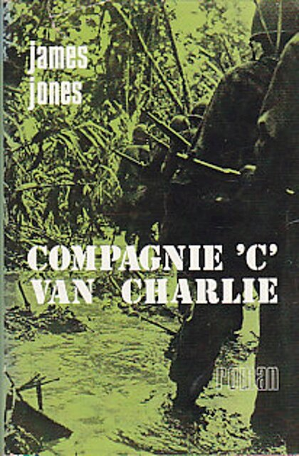 Compagnie 'C' van Charlie - James Jones