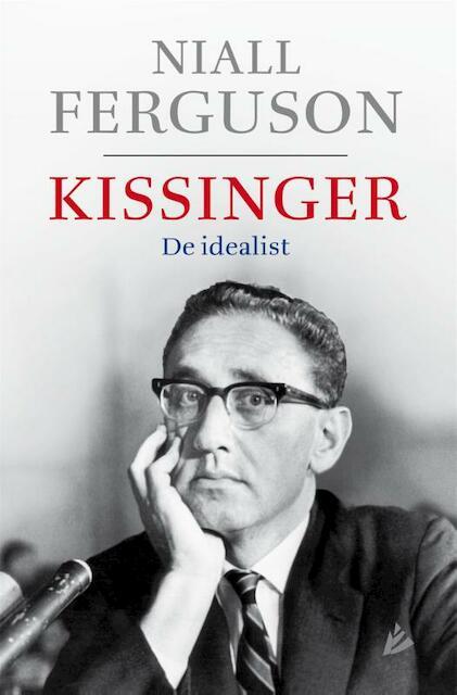 Kissinger - Niall Ferguson