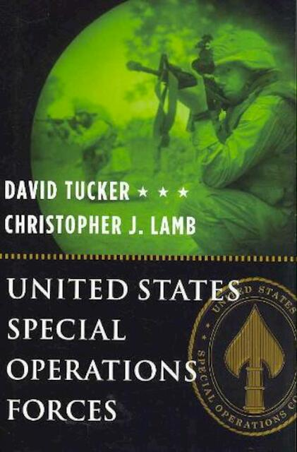 United States Special Operations Forces - David Tucker, Christopher J. Lamb