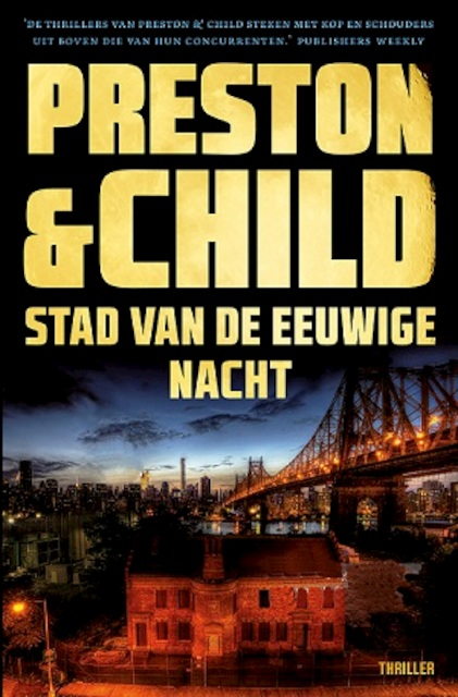 Stad van de eeuwige nacht - Preston & Child