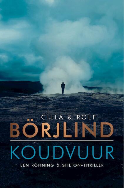 Koudvuur - Cilla En Rolf Börjlind