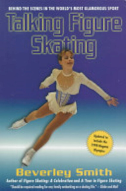 Talking Figure Skating - Beverley Smith