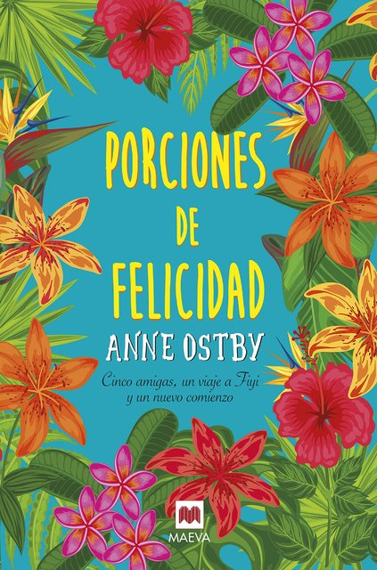 Porciones de Felicidad - Anne Ostby