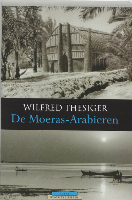 De Moeras-Arabieren - W. Thesiger