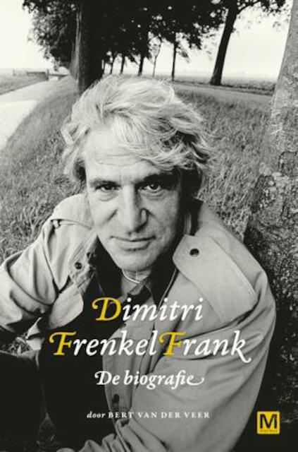 Dimitri Frenkel Frank - Bert van der Veer