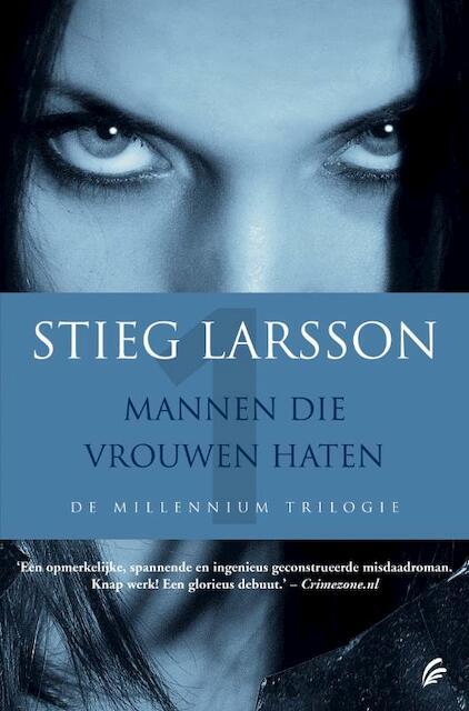 Mannen die vrouwen haten - Stieg Larsson