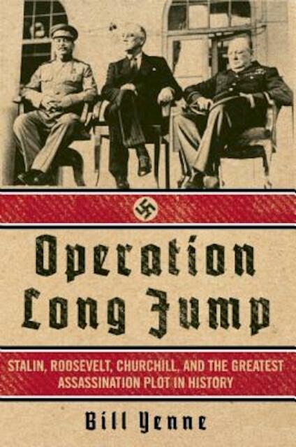 Operation Long Jump - Bill Yenne