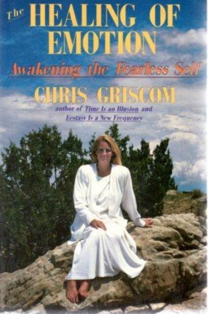 The Healing of Emotion - Chris Griscom