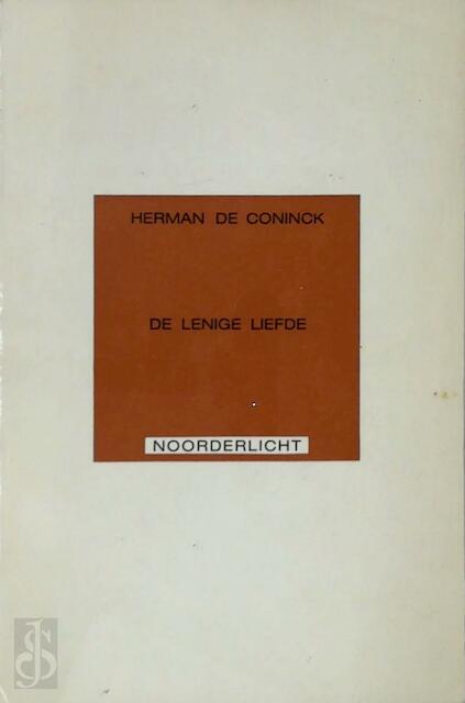 De lenige liefde - Herman S de Coninck