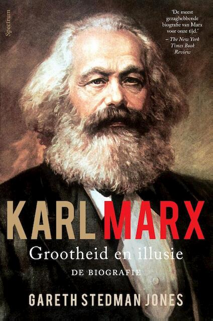 Karl Marx: grootheid en illusie - Gareth Stedman Jones