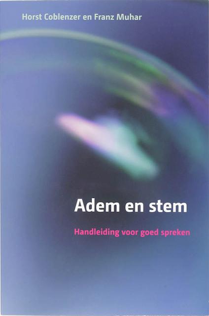 Adem en stem + CD-ROM - Horst Coblenzer, Franz Muhar