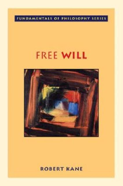 Free Will - Robert Kane