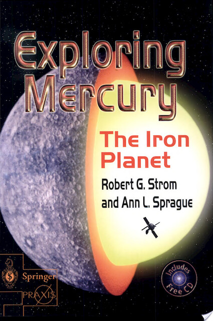 Exploring Mercury - Robert G. Strom, Ann L. Sprague