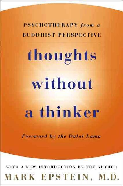 Thoughts Without a Thinker - Mark Epstein
