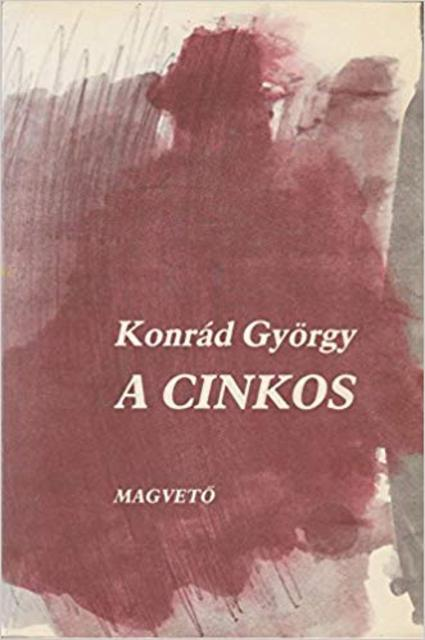 A cinkos - György Konrád