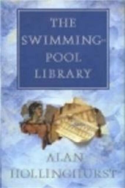 De zwembadbibliotheek - Alan Hollinghurst