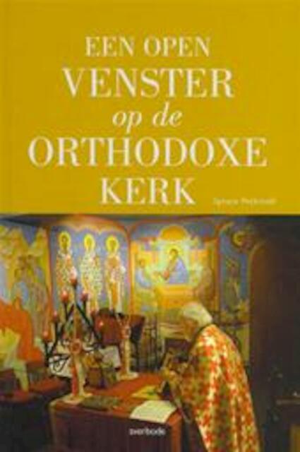 Een open venster op de orthodoxe kerk ignace peckstadt for Open venster rotterdam