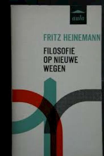 Filosofie op nieuwe wegen - Heinemann