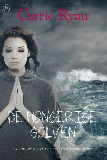 De hongerige golven - Carrie Ryan